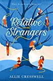 Relative Strangers: A British Family Story