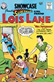 Superman's Girlfriend Lois Lane Archives Vol. 1 (DC Archive Editions (Hardcover))