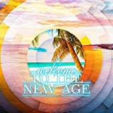 Welcome to the New Age - Relaxing Music with Ocean Waves, Singing Birgd, Crickets Sound and Water Sound, Natural Sound Effects with Grasshopper Sound, Zen Meditation & Yoga Poses Background Music