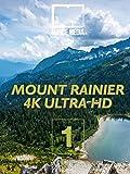 Mount Rainier National Park Part 1 (4K UHD)