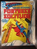 Superman And His Incredible Fortress Of Solitude; Summer 1981; (DC Special Series Vol.5 #26)