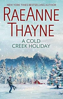 A Cold Creek Holiday (The Cowboys of Cold Creek Book 7) by [Thayne, RaeAnne]