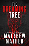 The Dreaming Tree (The Delta Devlin Novels)