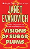 Visions of Sugar Plums: A Stephanie Plum Holiday Novel (A Between the Numbers Novel)