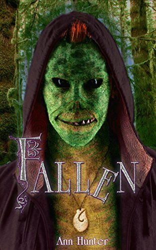Fallen: fractured fairy tales -- THE FROG PRINCE (Crowns of the Twelve Book 3) by [Hunter, Ann]