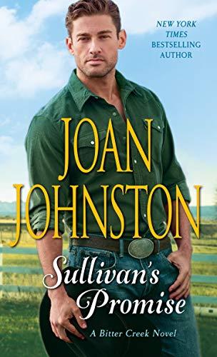 Sullivan's Promise: A Bitter Creek Novel by [Johnston, Joan]