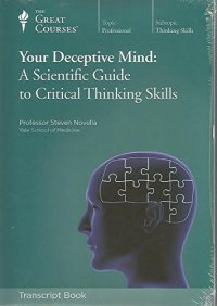 Your Deceptive Mind, by Steven Novella