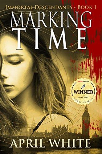 Marking Time (The Immortal Descendants, Book...