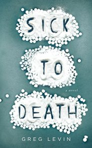 Sick to Death by [Levin, Greg]