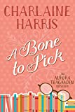A Bone to Pick (Aurora Teagarden Book 2)
