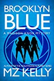 Brooklyn Blue: The Madison Knox Mystery Series (Book 1)