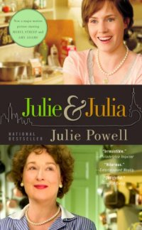 Julie and Julia by Julie Powell Book Cover