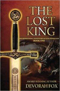 The Lost King, Book 1 of The Bewildering Adventures of King Bewilliam by Devorah Fox