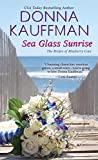 Sea Glass Sunrise (The Brides of Blueberry Cove Series Book 1)