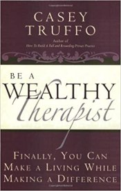 private practice be a wealthy therapist