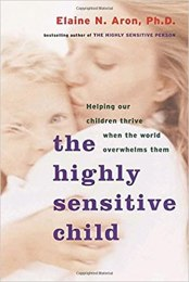 the highly sensititive child