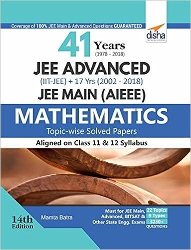 41 Years 1978-2018 JEE Advanced IIT-JEE + 17 yrs JEE Main 2002 ...
