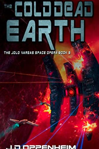 The Cold Dead Earth by j.D. Oppenheim