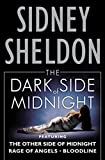 The Dark Side of Midnight: The Other Side of Midnight, Rage of Angels, Bloodline