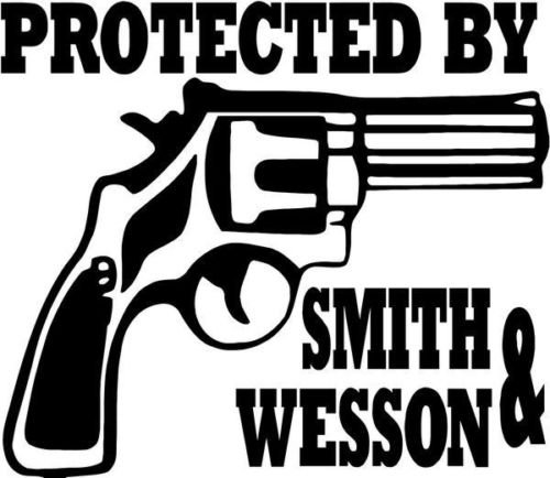 Protected by Smith Wesson Handgun Gun Pistol Car Truck Window Decal Sticker - Die cut vinyl decal for windows, cars, trucks, tool boxes, laptops, MacBook - virtually any hard, smooth surface