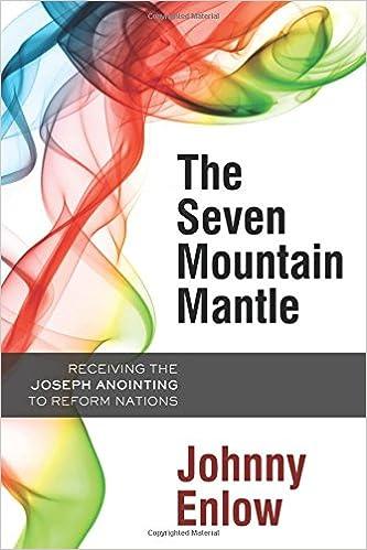 The Seven Mountain Mantle - Johnny Enlow