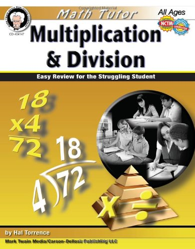 Math Tutor: Multiplication and Division, Grades 4 - 8: Easy Review for the Struggling Student (Tutor Series)