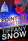 Point of No Return (The Kathleen Turner Series Book 5)