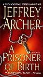 A Prisoner of Birth: A Novel