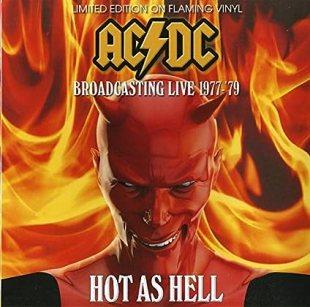 Ac/Dc - Hot As Hell - Broadcasting Live 1977-79 [Vinyl LP] (1 LP)