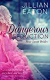 A Dangerous Seduction (Bow Street Brides Book 1)