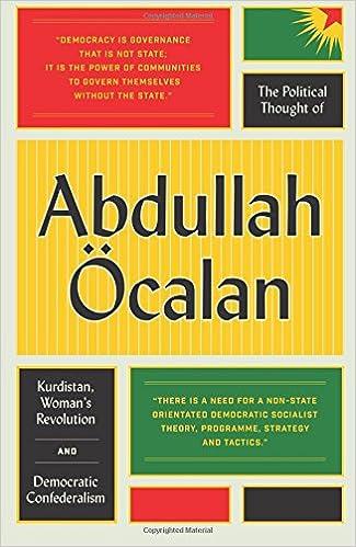 The Political Thought of Abdullah Öcalan: Kurdistan, Women's ...