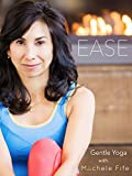 Ease - Gentle Yoga with Michele Fife
