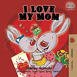 I Love My Mom (I Love to...bedtime stories children's book collection)