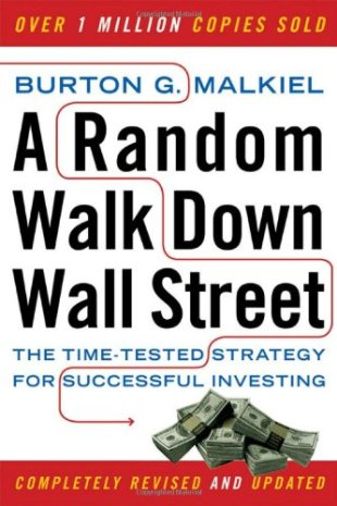 Random Walk Down Wall Street by Burton Malkiel