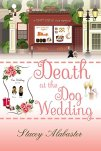Death at the Dog Wedding (Craft Circle Cozy Mystery Book 7) by [Alabaster, Stacey]