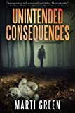 Unintended Consequences (Innocent Prisoners Project Book 1)