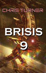 Brisis 9 by Chris Turner