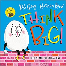 Image result for Think big! / written by Kes Gray ; illustrated by Nathan Reed.