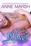 Player (Caribbean Nights Book 1)