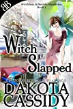 Witch Slapped (Witchless In Seattle Mysteries Book 1)