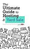 Le guide ultime pour organiser une vente de garage: Conseils des pros de YardSales.net