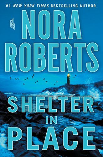 Shelter in Place by [Roberts, Nora]