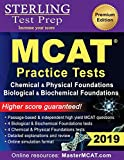 Sterling Test Prep MCAT Practice Tests: Chemical & Physical + Biological & Biochemical Foundations