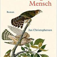 Ein anständiger Mensch : Roman / Jan Christophersen