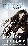 Thrall: A Dark YA Urban Fantasy (Daughters Of Lilith Book 1)