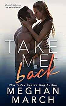 Take Me Back by [March, Meghan]