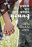 When We Were Young (Hopelessly Devoted Book 1)
