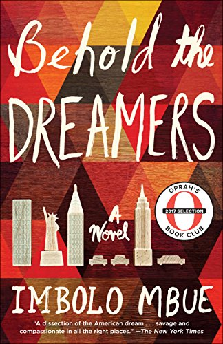 Behold the Dreamers (Oprah's Book Club): A...