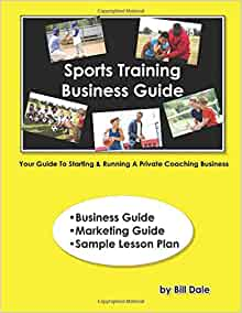 Amazon.com: The Sports Training Business Guide: Your Guide to ...