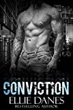 Conviction (A Stand-alone Novel): A Bad Boy Romance